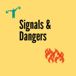 Signals and Dangers